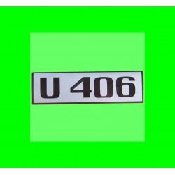 Unimog 406 Schriftzug...